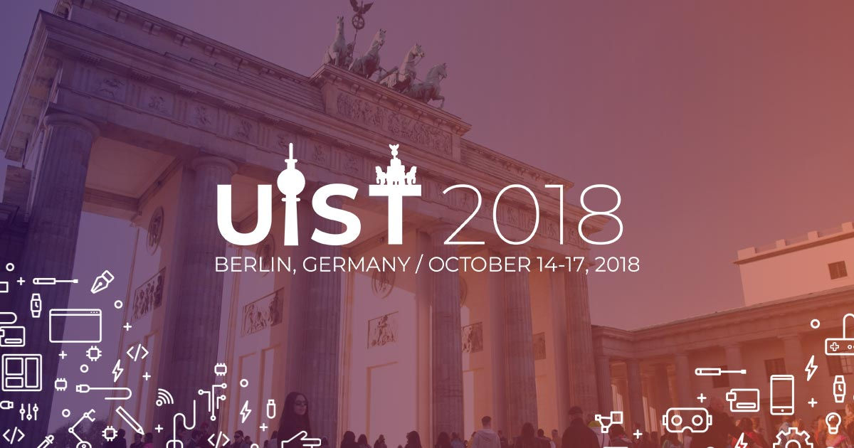 UIST 2018: 31th ACM User Interface Software and Technology Symposium